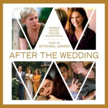 After The Wedding (Mychael Danna) UnderScorama : Septembre 2019