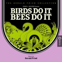 Birds Do It, Bees Do It (Gerald Fried) UnderScorama : Août 2019