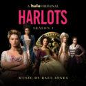 Harlots (Season 3) (Rael Jones) UnderScorama : Août 2019