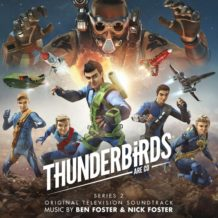 Thunderbirds are Go (Series 2) (Ben Foster & Nick Foster) UnderScorama : Septembre 2019