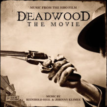 Deadwood: The Movie (Reinhold Heil & Johnny Klimek) UnderScorama : Juillet 2019