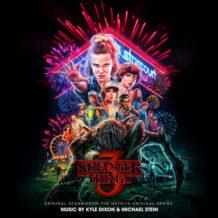 Stranger Things (Season 3) (Kyle Dixon & Michael Stein) UnderScorama : Juillet 2019