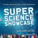 Super Science Showcase (David James Nielsen) UnderScorama : Août 2019
