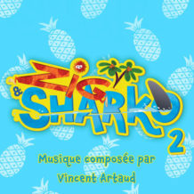 Zig & Sharko (Saison 2) (Vincent Artaud) UnderScorama : Août 2019