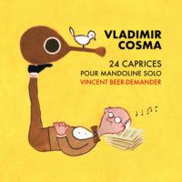 Les petits caprices de Vladimir Cosma sur scène Rendez-vous fin novembre à Paris, Salle Gaveau, pour un alléchant programme pour mandoline
