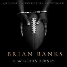 Brian Banks (John Debney) UnderScorama : Septembre 2019