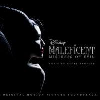 Maleficent: Mistress Of Evil (Geoff Zanelli) UnderScorama : Novembre 2019