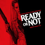 Ready Or Not (Brian Tyler) UnderScorama : Septembre 2019