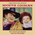 Rooster Cogburn (Laurence Rosenthal) UnderScorama : Décembre 2019