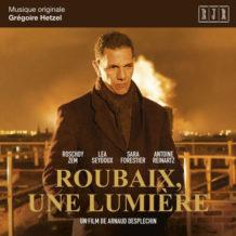 Roubaix, une Lumière (Grégoire Hetzel) UnderScorama : Septembre 2019