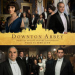 Downton Abbey (John Lunn) UnderScorama : Octobre 2019