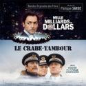 Mille Milliards de Dollars / Le Crabe-Tambour (Philippe Sarde) UnderScorama : Décembre 2019