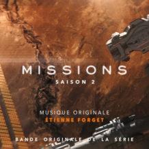 Missions (Saison 2) (Étienne Forget) UnderScorama : Octobre 2019