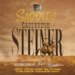 Saddles, Sagebrush & Steiner