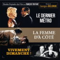 Dernier Métro (Le) / La femme d'à Côté / Vivement Dimanche ! (Georges Delerue) UnderScorama : Décembre 2019