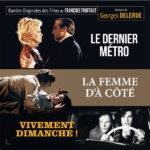 Le Dernier Métro / La Femme d'à côté / Vivement Dimanche !