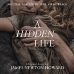 Hidden Life (A) (James Newton Howard ) UnderScorama : Janvier 2020