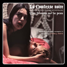 Comtesse Noire (La) / Des Frissons sur la Peau (Daniel J. White) UnderScorama : Décembre 2019