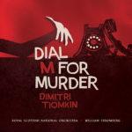 Dial M For Murder (Dimitri Tiomkin) UnderScorama : Mars 2020