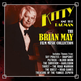 Kitty And The Bagman - The Brian May Film Music Collection