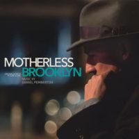 Motherless Brooklyn (Daniel Pemberton) UnderScorama : Novembre 2019