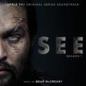 See (Season 1) (Bear McCreary) UnderScorama : Décembre 2019