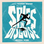 Spies In Disguise (Theodore Shapiro) UnderScorama : Janvier 2020