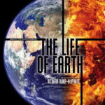 The Life Of Earth