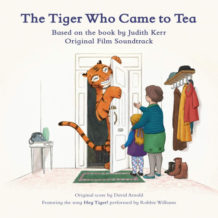 Tiger Who Came To Tea (The) (David Arnold) UnderScorama : Janvier 2020