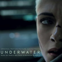 Underwater (Marco Beltrami & Brandon Roberts) UnderScorama : Février 2020