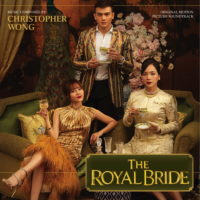 Royal Bride (The) (Christopher Wong & Garrett Crosby) UnderScorama : Février 2020