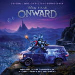 Onward (Mychael Danna & Jeff Danna) UnderScorama : Mars 2020