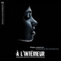 À l'Intérieur (François-Eudes Chanfrault & Raphaël Gesqua) UnderScorama : Mai 2020