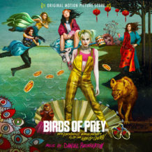 Birds Of Prey (Daniel Pemberton) UnderScorama : Mars 2020