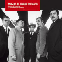 Melville, le Dernier Samouraï (Éric Demarsan) UnderScorama : Avril 2020