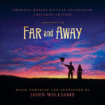 Far And Away (John Williams) UnderScorama : Avril 2020