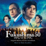 Fukushima 50 (Taro Iwashiro) UnderScorama : Avril 2020