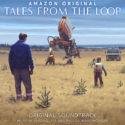 Tales From The Loop (Philip Glass & Paul Leonard-Morgan) UnderScorama : Avril 2020