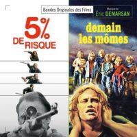 5% de Risque / Demain les Mômes (Éric Demarsan) UnderScorama : Juillet 2020