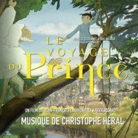 Voyage du Prince (Le) (Christophe Héral) UnderScorama : Juillet 2020