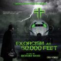 Exorcism At 60,000 Feet (Richard Band) UnderScorama : Juin 2020