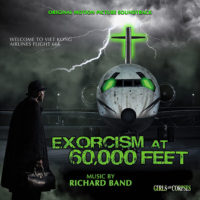 Exorcism At 60,000 Feet (Richard Band) UnderScorama : Juin 2020