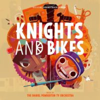 Knights And Bikes (Daniel Pemberton) UnderScorama : Août 2020