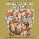 Seven-Per-Cent Solution (The) (John Addison) UnderScorama : Août 2020