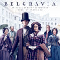Belgravia (John Lunn) UnderScorama : Août 2020