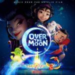 Over The Moon (Steven Price) UnderScorama : Novembre 2020