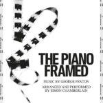 Piano Framed (The) (George Fenton) UnderScorama : Août 2020