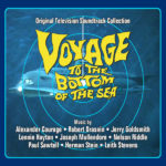 Voyage To The Bottom Of The Sea (Jerry Goldsmith, Paul Sawtell…) UnderScorama : Août 2020