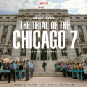 Trial Of The Chicago 7 (The) (Daniel Pemberton) UnderScorama : Novembre 2020