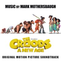 Croods: A New Age (The) (Mark Mothersbaugh) UnderScorama : Décembre 2020